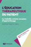 Catherine Tourette-Turgis - L'éducation thérapeutique du patient - La maladie comme occasion d'apprentissage.
