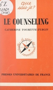 Catherine Tourette-Turgis - Le counseling.
