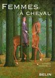 Catherine Tourre-Malen - Femmes à cheval - La féminisation des sports et des loisirs équestres : une avancée ?.