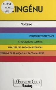 Catherine Trachez-Griffoul et Christian Gambotti - L'ingénu, Voltaire.