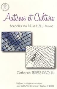 Catherine Treese-Daquin - Autisme et culture - Balades au Musée du Louvre.
