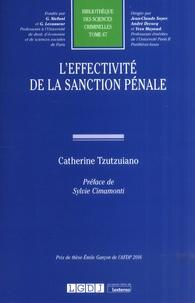 Catherine Tzutzuiano - L'effectivité de la sanction pénale.