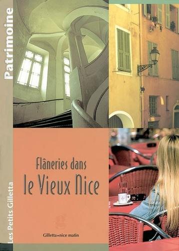 Catherine Ungar et Marcelle Viale - Flâneries dans le Vieux Nice.