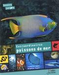 Catherine Vadon et Delphine Zigoni - Extraordinaires poissons de mer.