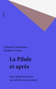 Catherine Valabrègue et Sandrine Treiner - .
