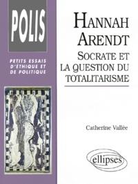 Hannah Arendt - Socrate et la question du totalitarisme.pdf
