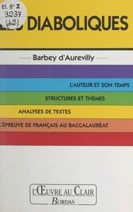 Catherine Vandel et  Nadar - Les diaboliques, Barbey d'Aurevilly.