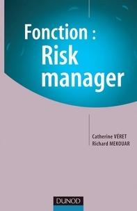 Catherine Véret et Richard Mekouar - Fonction : Risk Manager.