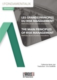 Catherine Véret Jost - Les grands principes du Risk Management - Méthodes, leviers d'action, innovations.