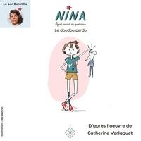 Catherine Verlaguet et Cléo Wehrlin - Nina, agent secret du quotidien  : Le doudou perdu.