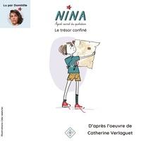 Catherine Verlaguet et Cléo Wehrlin - Nina, agent secret du quotidien  : Le trésor confiné.