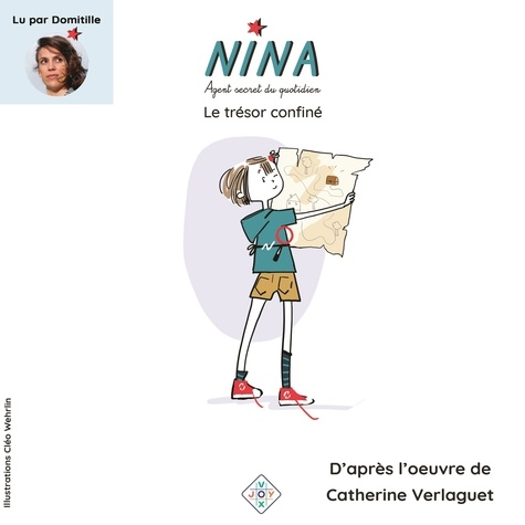 Catherine Verlaguet et Cléo Wehrlin - NINA, AGENT SECRET DU QUOTIDIEN : LE TRÉSOR CONFINÉ - LE TRÉSOR CONFINÉ.