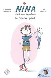 Catherine Verlaguet et Cléo Wehrlin - Nina, agent secret du quotidien - Le doudou perdu.
