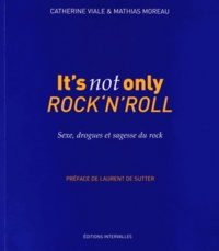 Galabria.be It's not only Rock'n'Roll - Sexe, drogues & sagesse du rock Image
