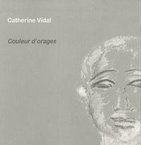 Catherine Vidal - Couleur d'orages.
