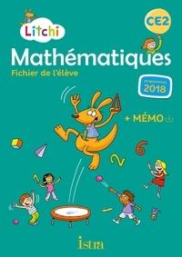 Catherine Vilaro et Didier Fritz - Mathématiques CE2 Litchi - Fichier de l'élève + mémo.