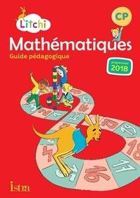 Catherine Vilaro et Didier Fritz - Mathématiques CP Litchi - Guide pédagogique.