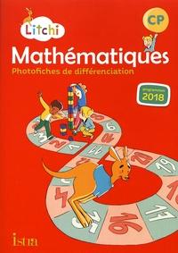 Catherine Vilaro et Didier Fritz - Mathématiques CP Litchi - Photofiches de différenciation.