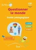 Catherine Vilaro et Didier Fritz - Questionner le monde CE1 - Guide pédagogique.