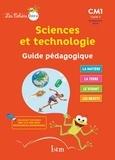 Catherine Vilaro et Didier Fritz - Sciences et technologie CM1 - Guide pédagogique.