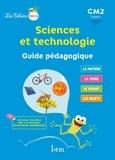 Catherine Vilaro et Didier Fritz - Sciences et technologie CM2 - Guide pédagogique.
