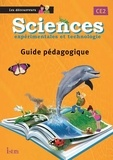 Catherine Vilaro et Didier Fritz - Sciences expérimentales et technologie CE2 - Guide pédagogique.