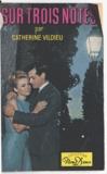 Catherine Vildieu - Sur trois notes.