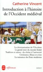 Amazon livres free kindle téléchargements Introduction à l'histoire de l'Occident médiéval 9782253905165