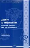 Catherine Vincent - Justice et Miséricorde - Discours et pratiques dans l'Occident médiéval.