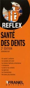 Catherine Viot - Santé des dents.