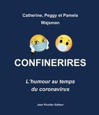 Catherine Wajsman et Peggy Wajsman - Confinerires - L'humour au temps du coronavirus.
