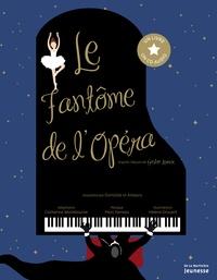 Catherine Washbourne et Hélène Druvert - Le fantôme de l'Opéra. 1 CD audio