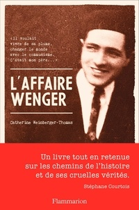 Catherine Weinberger-Thomas - L'affaire Wenger.