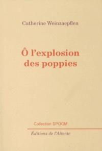 Catherine Weinzaepflen - O l'explosion des poppies.
