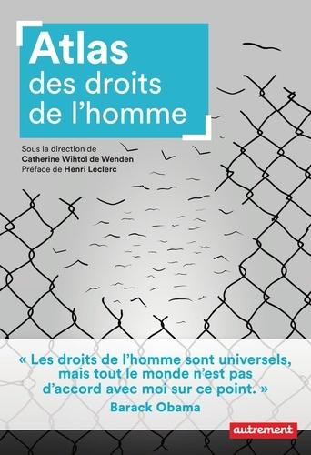 Catherine Wihtol de Wenden - Atlas des droits de l'homme.