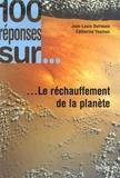 Catherine Youinou et Jean-Louis Dufresne - 100 réponses sur... Le réchauffement de la planète.