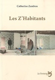 Catherine Zambon - Les z'habitants.