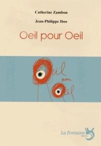 Catherine Zambon et Jean-Philippe Ibos - Oeil pour oeil - Théâtre forain pour acteurs, marionnettes et boîtes à histoires.