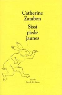 Catherine Zambon - Sissi pieds-jaunes.