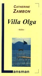 Catherine Zambon - Villa Olga.
