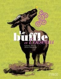 Catherine Zarcate et Olivier Charpentier - Le buffle et l'oiseau.