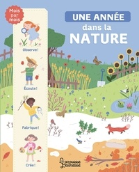 Catherine Zelvelder - Une année dans la nature.