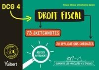 Catherine Zerara et Pascal Miraux - DCG 4. Droit fiscal en 73 sketchnotes et 20 applications corrigées - Réviser autrement et surmonter les difficultés de l'épreuve.