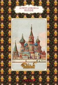 Catherine Zerdoun - Le petit livre de la Russie.