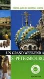 Catherine Zerdoun - Un Grand Week-end à Saint-Pétersbourg.