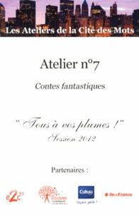 """Catherine Zoungrana - Atelier n° 7 - Contes fantastiques """"Tous à vos plumes !"""" Session 2012."""