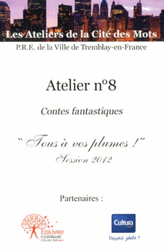 """Catherine Zoungrana - Atelier n° 8 - Contes fantastiques """"Tous à vos plumes !"""" Session 2012."""
