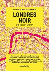 Cathi Unsworth - Londres noir.