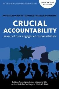 Cathia Birac - Crucial Accountability Savoir et Oser engager et responsabiliser.