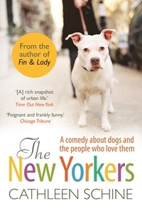 Cathleen Schine - The New Yorkers.